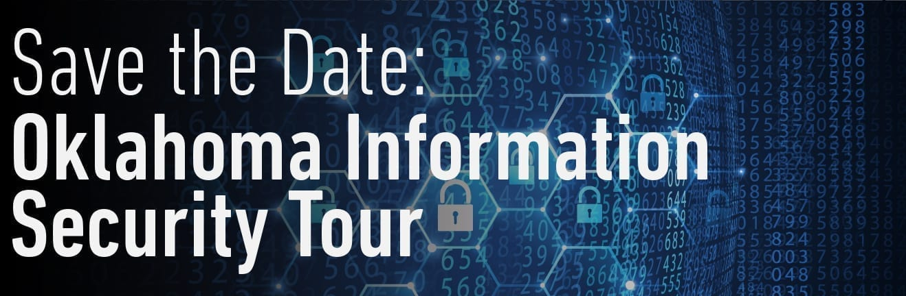 Save the Date: Oklahoma Information Security Tour